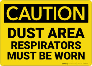 Caution: Dust Area Respirators Must be Worn - Wall Sign