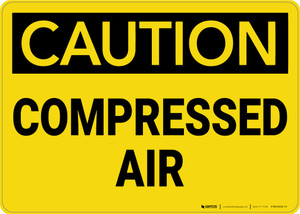 Caution: Compressed Air - Wall Sign