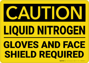 Caution: Liquid Nitrogen Gloves and Face Shield Required - Wall Sign