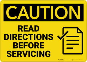 Caution: Read Directions Servicing With Graphic - Wall Sign