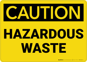 Caution: Hazardous Waste - Wall Sign