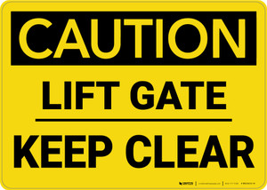 Caution: Lift Gate Keep Clear - Wall Sign
