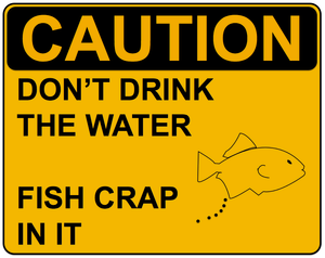 Caution Don't Drink Sign