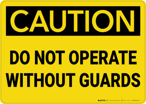 Caution: Do Not Operate Without Guards - Wall Sign