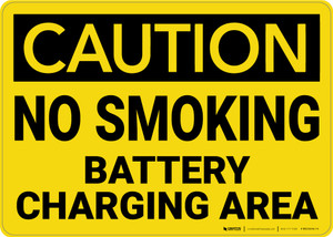 Caution: No Smoking Battery Charging - Wall Sign