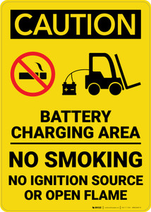 Caution: Battery Charging Area Forklift No Smoking Open Flame Vertical - Wall Sign