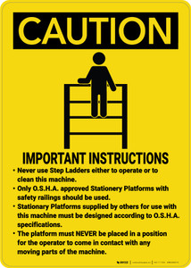 Caution: Operating Machine Important Instructions - Wall Sign
