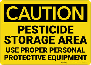 Caution: Pesticide Storage Area use PPE - Wall Sign