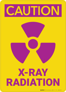 Caution: XRay Radiation - Wall Sign