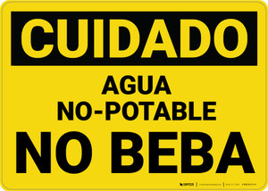 Caution: Non Potable Water Do Not Drink Spanish - Wall Sign
