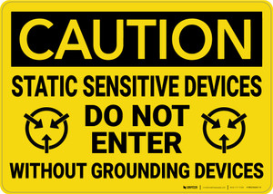 Caution: Static Sensitive Devices Do Not Enter  - Wall Sign