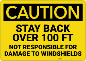 Caution: Stay Back over 100 Ft Not Responsible for Damage - Wall Sign