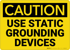 Caution: Use Static Grounding Devices - Wall Sign