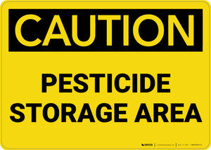 Caution: Pesticide Storage Area - Wall Sign