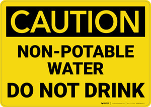 Caution: Non Potable Water Do Not Drink - Wall Sign