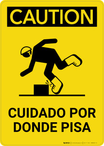 Caution: Watch Where You Step Spanish Portrait with Graphic - Wall Sign