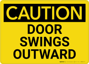 Caution: Door Swings Outward - Wall Sign