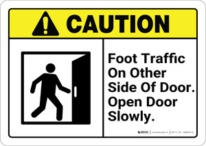 Caution: Foot Traffic On Other Side of Door with Graphic ANSI - Wall Sign
