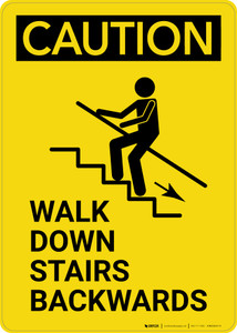 Caution: Walk Down Stairs Backwards Portrait with Graphic - Wall Sign