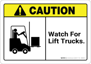 Caution: Watch For Lift Trucks with Graphic ANSI - Wall Sign