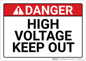 Danger: High Voltage Keep Out Text Only - Wall Sign