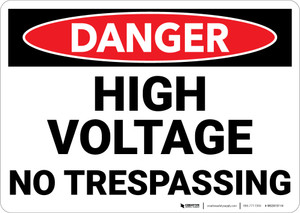 Danger: High Voltage No Trespassing - Wall Sign