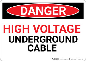 Danger: High Voltage Underground Cable Red Text - Wall Sign