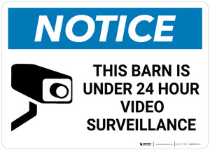 Notice: Barn Is Under Video Surveillance - Wall Sign