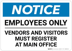 Notice: Employees Visitors Vendors Register - Wall Sign