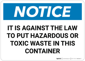 Notice: Hazardous Toxic Waste Disposal Law - Wall Sign