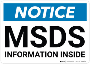Notice: MSDS Information Inside - Wall Sign