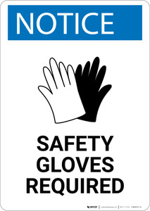 Notice: Safety Gloves Required - Wall Sign