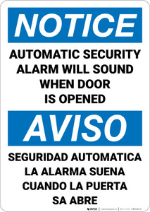 Notice: Automatic Security Alarm Will Sound Bilingual Spanish - Wall Sign