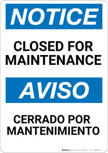 Notice: Closed for maintenance Bilingual Spanish - Wall Sign