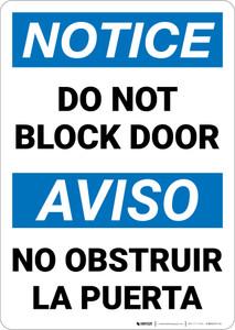 Notice: Do Not Block Door Bilingual Spanish - Wall Sign