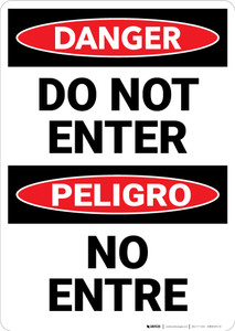 Danger: Do Not Enter Bilingual Spanish - Wall Sign