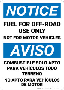 Notice: Fuel For Off Road Use Not For Motor Vehicles Bilingual Spanish - Wall Sign