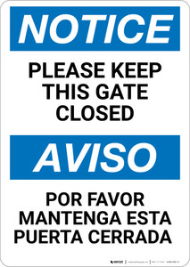 Notice: Keep This Gate Closed Bilingual Spanish - Wall Sign