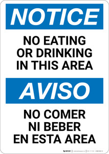 Notice: No Eating or Drinking In This Area Bilingual Spanish - Wall Sign