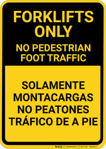 No Pedestrian Foot Traffic Bilingual Spanish - Wall Sign