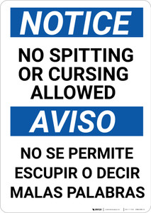 Notice: No Spitting Or Cursing Allowed Bilingual Spanish - Wall Sign
