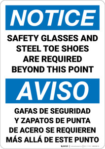 Notice: Safety Glasses Steel Toe Shoes Required Bilingual Spanish - Wall Sign