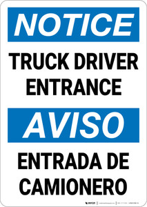 Notice: Truck Driver Entrance Entrada De Camionero Bilingual Spanish - Wall Sign