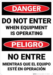 Danger: When Equipment Operating Bilingual Spanish - Wall Sign