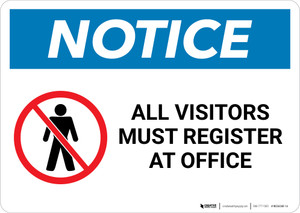 Notice: All Visitors Must Register At Office With Icon - Wall Sign