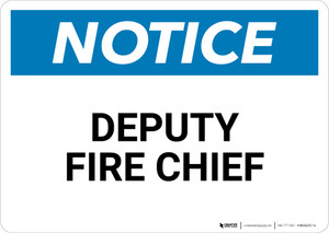 Notice: Deputy Fire Chief - Wall Sign