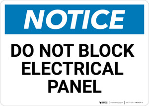 Notice: Do Not Block Electrical Panel - Wall Sign