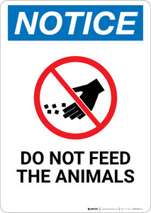 Notice: Do Not Feed The Animals with Icon - Wall Sign