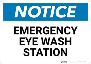 Notice: Emergency Eye Wash Station Landscape - Wall Sign