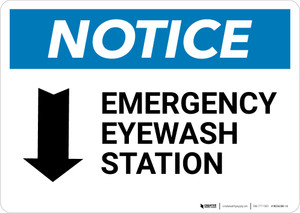 Notice: Emergency Eyewash Station Arrow Down Landscape - Wall Sign